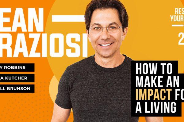Increasing Impact with Dean Graziosi