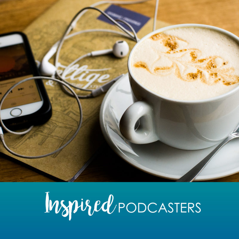 Inspired Podcasters